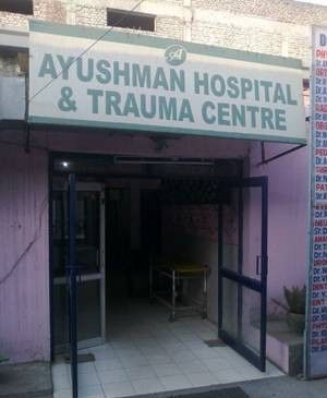 Ayushman Hospital & Trauma Centre