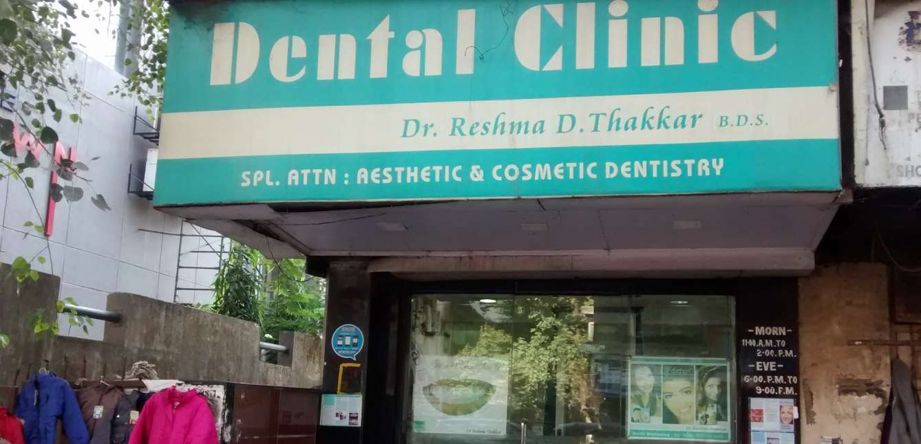 Dr Reshma thakkars Dental Clinic